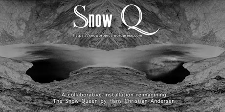 Snow Q poster of text on a grey landscape